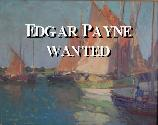 Edgar Payne Paintings Wanted!