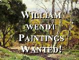 William Wendt Paintings Wanted!